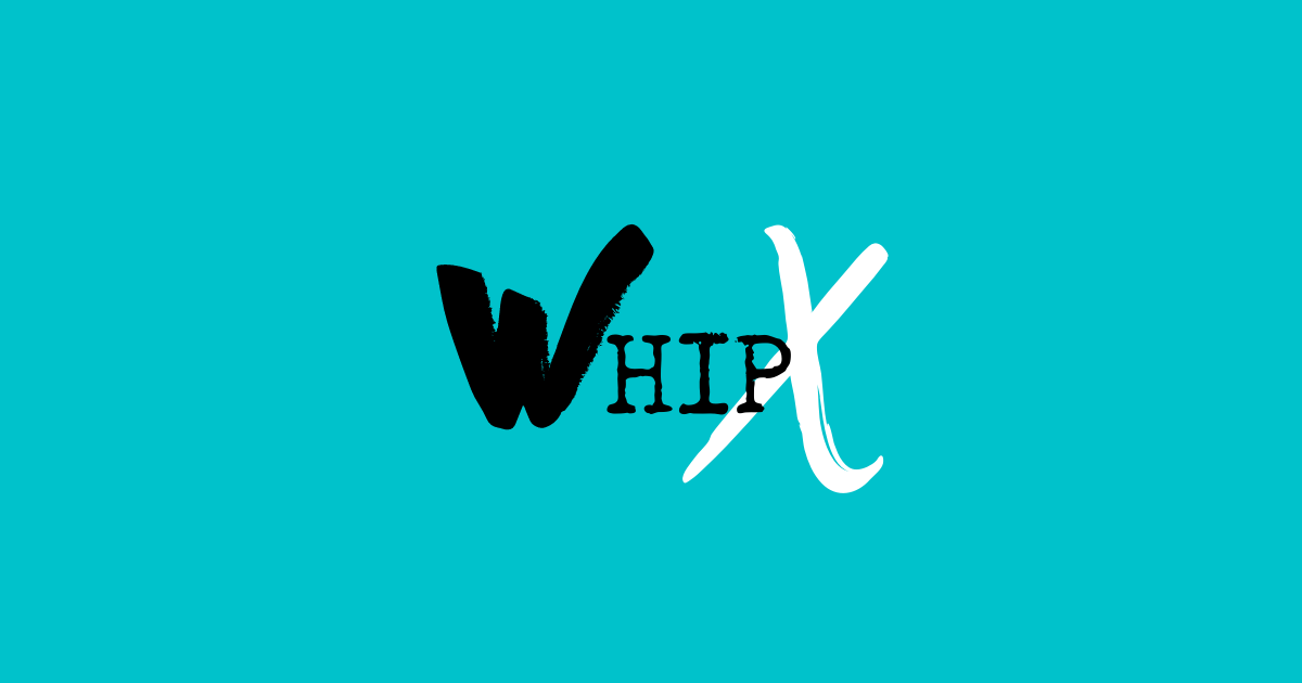 Whip X - The Whippet Media