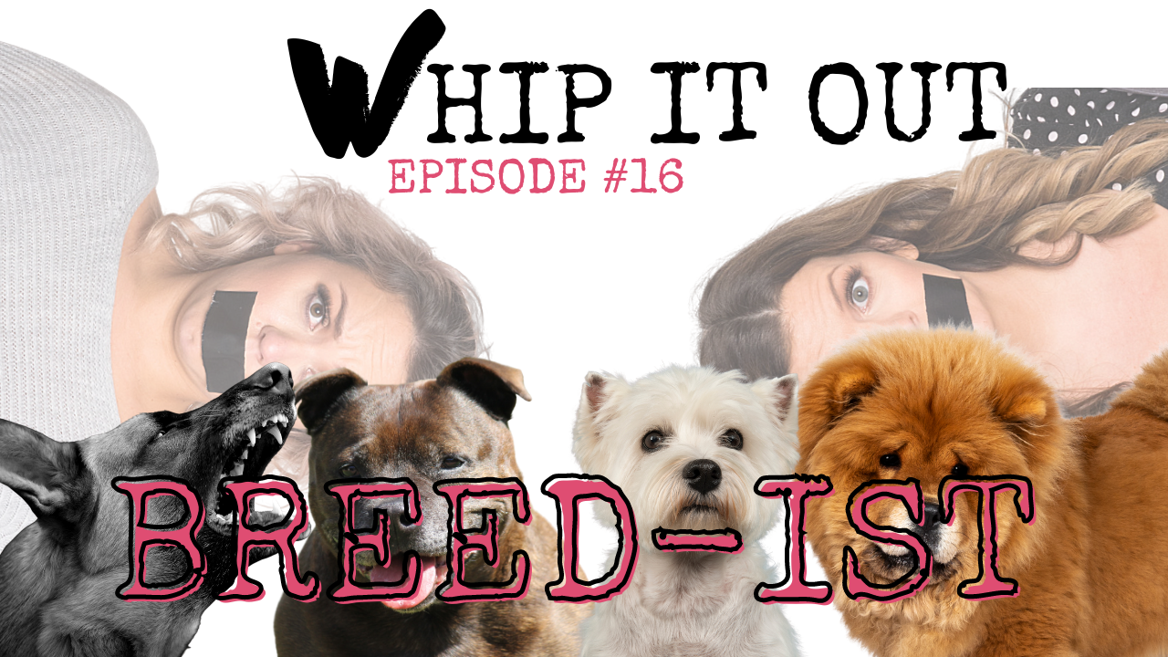 Whip it out breedist feature. podcast
